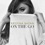 Kristina Bazan: On The Go