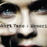 MEMORIES by Robert Vano